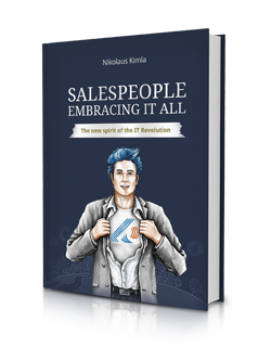 Salespeople Embracing it All: The New Spirit of IT Revolution