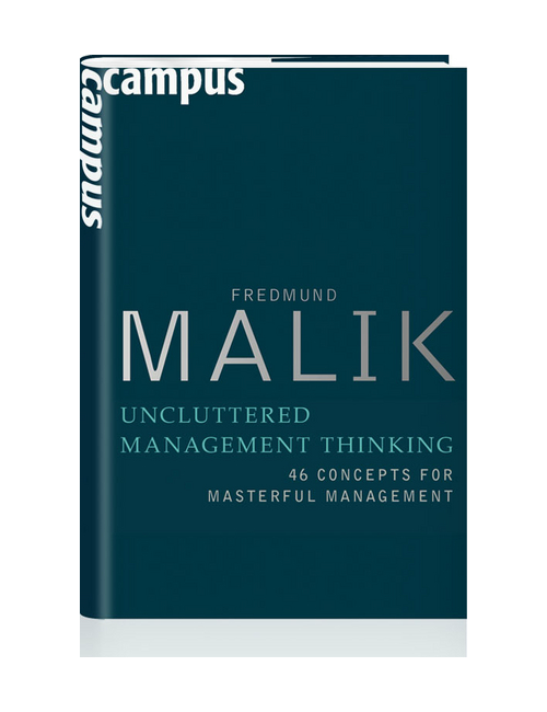 Malik Management - Uncluttered Management Thinking